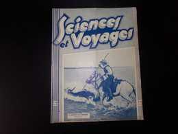 """Revue """" Sciences Et Voyages """" N° 594 Janvier 1931 """" Les Gardians De La Camargue """" - Livres, BD, Revues"""