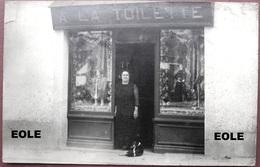 69 - Carte Photo - BOURG DE THIZY - A LA TOILETTE - Devanture - Magasin - Commerce - Lire Descritif - France