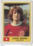 PANINI EURO FOOTBALL 1977 LUCIO BIZZINI HELVETIA - French Edition