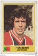 PANINI EURO FOOTBALL 1977 HUMBERTO PORTUGAL - French Edition