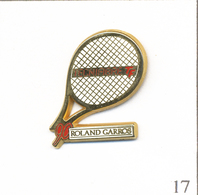 Pin's Sport - Tennis / Roland Garros 1990 - Sponsor Technifibre. Est. Arthus Bertrand. T609-17 - Tennis