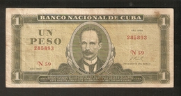 Banco Nacional De CUBA Un PEso 1969 Ser. 285893 N59 - Jose Marti / Entrada A La Habana - Cuba