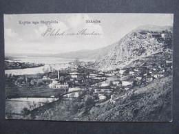 AK SHKODRA Scutari  Ca.1916 /  D*32755 - Albanien