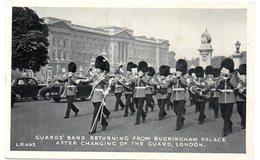 Tarjeta Postal De Guards Band Returning From Buckingham Palace. - Buckingham Palace