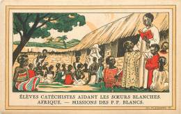 AFRIQUE - Eleves Catéchistes Aidant Les Soeurs Blanches - Missions De P.P. BLANCS - Autres