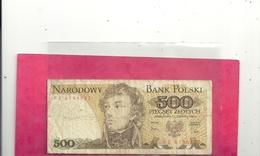 BANK POLSKI . 500 ZLOTYCH . WARSZAWA , 1 CZERWCA 1982 . 2 SCANES - Pologne