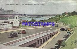 95091 ARGENTINA MAR DEL PLATA BASE NAVAL Y YACHT ARGENTINO ED SUDAMERICANA Nº 44 POSTAL POSTCARD - Argentina