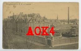 TOURNAI Kriegslazarett Occupation Allemande Hopital Militaire Hainaut - Doornik