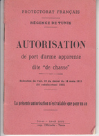 AUTORISATION  De PORT D'ARME  Dite De CHASSE   - RÉGENCE TUNIS - Tunisie