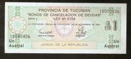 T. Argentina Provincia De Tucuman Un 1 Austral 1991 Jardin De La Republica Ser. C # 18080406 - Argentina
