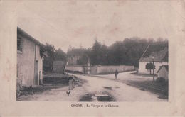 CHOYE La Vierge Et Le Château (1916) - Autres Communes
