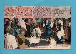 Maroc Scanes Et Types Danseurs Et Musiciens Arabes - Maroc