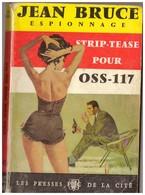 Jean Bruce Strip-tease Pour OSS-117 Presses De La Cité N° 142 - OSS117