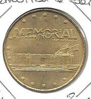 MEDAILLE TOURISTIQUE MONNAIE DE PARIS CALVADOS CAEN MEMORIAL  2001 - Monnaie De Paris