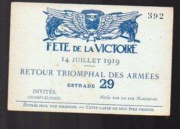 (Paris, Militaria, 14-18) Carte D'entrée Fêtes De La Victoire 14 Juillet 1919 ..ESTRADE 29 (PPP13515A) - Tickets D'entrée