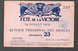 (Paris, Militaria, 14-18) Carte D'entrée Fêtes De La Victoire 14 Juillet 1919 ..ENCEINTE 23   (PPP13515C) - Tickets D'entrée