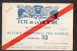 (Paris, Militaria, 14-18) Carte D'entrée Fêtes De La Victoire 14 Juillet 1919 ..TRIBUNE 32   (PPP13515D) - Tickets - Vouchers
