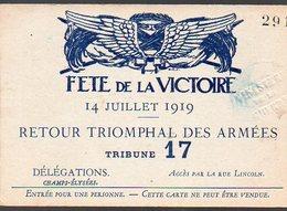 (Paris, Militaria, 14-18) Carte D'entrée Fêtes De La Victoire 14 Juillet 1919 ..TRIBUNE 17  (PPP13515M) - Tickets D'entrée