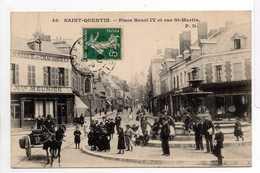 - CPA SAINT-QUENTIN (02) - Place Henri IV Et Rue St-Martin (FABRIQUE DE CHAUSSURES M. MEUNIER) - - Saint Quentin