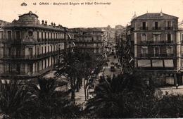 ALGERIE - ORAN BOULEVARD SEGUIN ET HOTEL CONTINENTAL - Oran