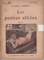 Claude Farrère -Les Petites Alliées - Bücher, Zeitschriften, Comics