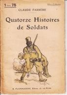 Claude Farrère -Quatorze Histoires De Soldats - Bücher, Zeitschriften, Comics