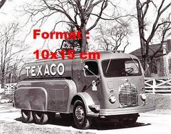 Reproduction D'une Photographie D'un Camion Citerne Texaco Double Essieux - Reproductions