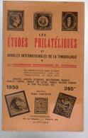 Darteyre  : Les études Philatéliques Les 4 Tomes 1942 +1948+ 1950 +1960-61 Compet TTB état - Littérature