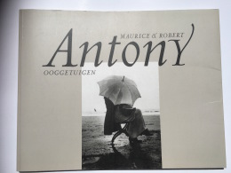 BOEK OOSTENDE OSTENDE  FOTOBOEK MAURICE EN ROBERT ANTONY OOGGETUIGEN 1998 - Oostende