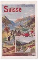 SUISSE - VALLEE DU RHONE - Chemins De Fer (illustrateur Hugo D'Alési) - Chemins De Fer