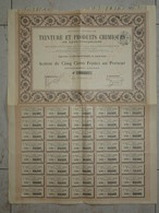 """Action De 500 Francs """"Teinture Et Produits Chimiques"""" De Lyon Charpennes 1900 - Industrie"""
