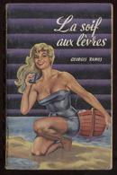 Georges Ramos La Soif Aux Lèvres Coll Parme 35 éd Arabesque 1959 Couv Jefde Wulf Ex 2 Port Fr 3,12 € - Livres, BD, Revues