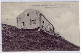 SAVOIE SEEZ LA COLONNE CANTINE REFUGE DU CREUX DES MORTS SUR LA ROUTE DU P. ST. BERNARD - Francia