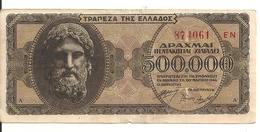 GRECE 500000 DRACHMAI 1944 VF+ P 126 - Grèce