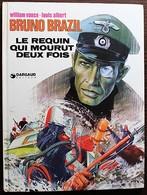 BD BRUNO BRAZIL - 1 - Le Requin Qui Mourut Deux Fois - Rééd. 1975 - Bruno Brazil