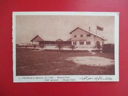 CPA MAROC FEDHALA LE GOLF HOUSE CLUB - Maroc