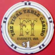 $1 Casino Chip. Final Table. Everett, WA. E41. - Casino