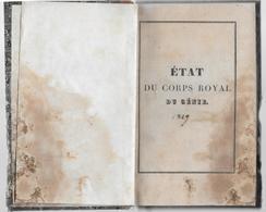 MILITARIA - ETAT DU CORPS ROYAL DU GENIE - Généraux- Officiers - Ecole - Régiment - 1829 - Documents