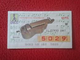 CUPÓN DE LA ONCE SPANISH LOTERY CIEGOS SPAIN LOTERÍA ESPAÑA BLIND 1987 MUSICAL INSTRUMENTS MÚSICA MUSIC ZANFONA VER FOTO - Biglietti Della Lotteria