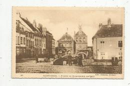 Cp , 62 , SAINT OMER , Porte De DUNKERQUE En 1825 , Vierge - Saint Omer