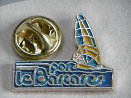 Pin's - Sports Voile Au PORT LE BARCARES - Bateaux Voilier - 66 Pyrénées Orientales - Sailing, Yachting