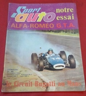 Sport Auto N°46 Novembre 1965 Salon De L'Auto,Circuit Bugatti,Albi,Jim Clark,Jaussaud,Monthléry,Alfa Romeo GTA - Auto/Motor