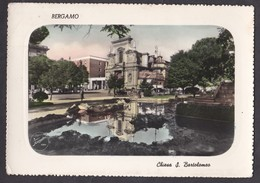 BERGAMO - CHIESA S. BARTOLOMEO - F/G - V: 1956 - SB - LUCIDA - Bergamo