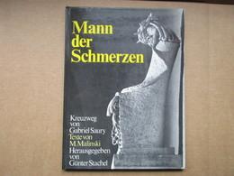 Mann Der Schmerzen (Gabriel Saury, M. Malinski, Günter Stachel) éditions De 1980 - Livres, BD, Revues
