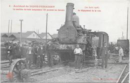 DIJON -PERRIGNY - CP - ACCIDENT DU 22 AOUT 1908 - Dijon