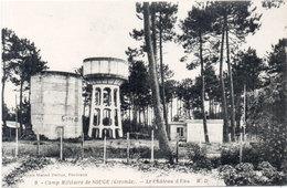 Camp Militaire De SOUGE - Le Chateau D' Eau  (107534) - France