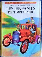 Henry Winterfeld - Les Enfants De Timpelbach - Idéal-Bibliothèque N° 125 - ( 1957 ) . - Ideal Bibliotheque
