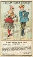CHROMO CHOCOLAT GUERIN-BOUTRON L'OEUF ENTRE DEUX EAUX - TOM TIT - Guérin-Boutron