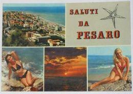 PESARO URBINO - Saluti Da Pesaro - 2 Vedute + 2 Pin Up - Donnina Sexy - Woman Pose - Bikini - Naked - Nude -  1970 - Pesaro