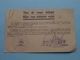 Biljet Voor DEFINITIEF Verlof - Titre De Congé Définitif ( Cantraine / Casteau ) 1957 ( Formaat PK / CP ) ! - Documents